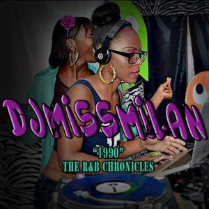 """DJMissMilan """"1990"""" The R&B Chronicles"""
