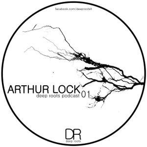 Arthur Lock - Deep roots podcast 01