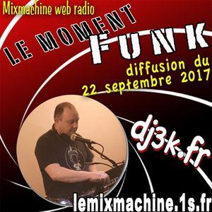 Moment Funk 20170922 by dj3k