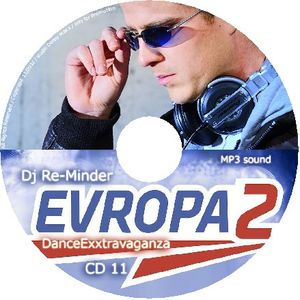 Dj Re-Minder Part A DanceExxtravagEvropa2-OnAir 7.7.2012