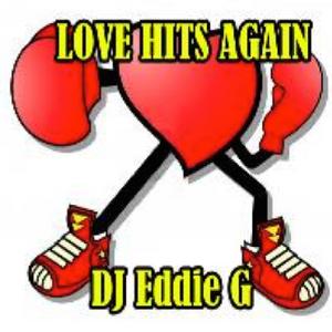 DJ Eddie G - Love Hits Again (House - Electro - Progressive Mix)