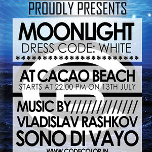 Sono Di Vayo / CODE: MOONLIGHT @ CACAO BEACH / FRIDAY 13 JULY