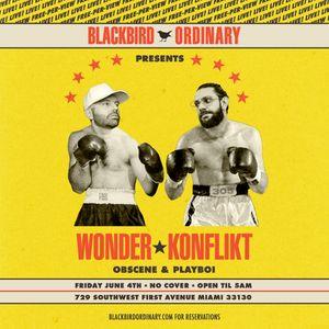 LIVE @ BlackBird Ordinary MIAMI - DJ Konflikt & DJ Wonder June 4th 2021