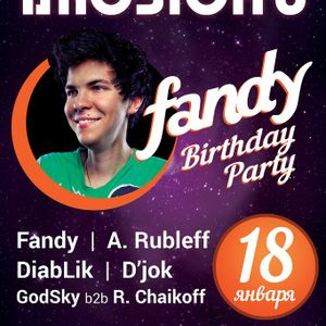 Live @Fandy Birthday Party, Иллюзион Club 18.01.2014 [Reconstruction]