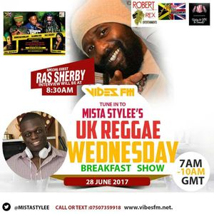 uk reggae wednesdays breakfast show on www.vibesfm,net. 7am-10am uk time, speaking to ras sherby