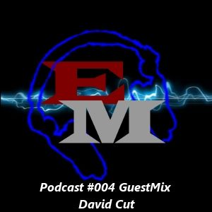 Electronic Mind Podcast #004 GuestMix David Cut (21-07-2012)
