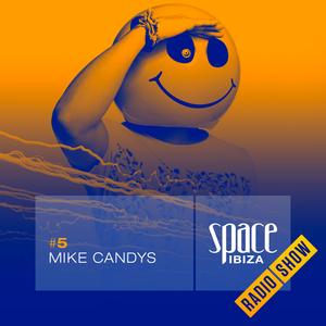 Mike Candys at Ibiza Calling - June 2014 - Space Ibiza Radio Show #5