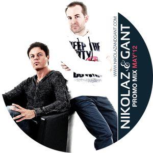 Nikolaz & Gant Promo Mix (May 2012)