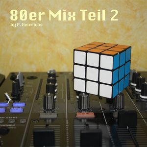80er Mix Teil 2