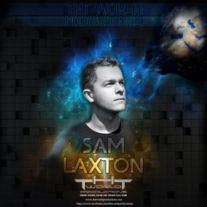 THT World Podcast ep 092 by Sam Laxton