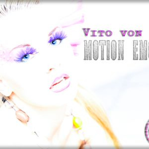 Vito von Gert - Motion Emotion