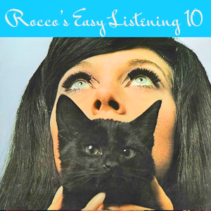 Rocco's Easy Listening 10