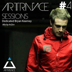 ArTrance Sessions #4 dedicated to Bryan Kearney