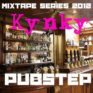 DJ Kynky - Pubstep (Cider Inspired Mixtape)