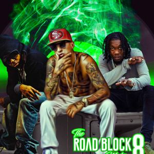 THE ROAD BLOCK VOL EIGHT MIXTAPE BY DEEJAY LAUGHTER[2018