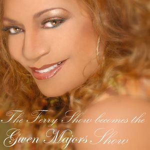 The Gwen Majors Show with Gwen & Ferry De Wolf