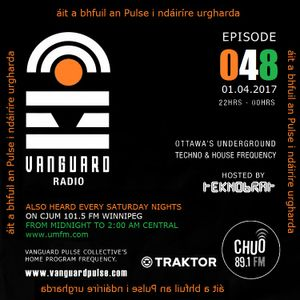 VANGUARD RADIO Episode 048 with TEKNOBRAT - 2017-04-1st CHUO 89.1 FM Ottawa, CANADA