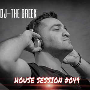 DJ-THE GREEK @ HOUSE SESSION #049