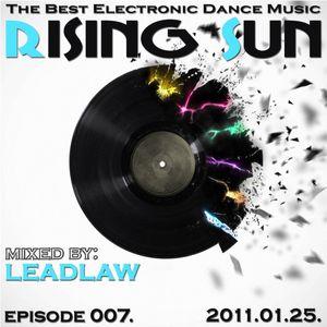 LEADLAW - Rising Sun 007. 2011.01.25.