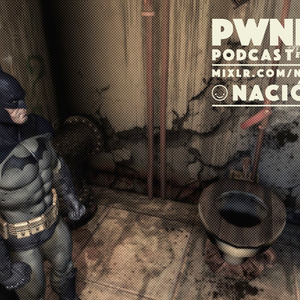 Pwnerd Podcast / 106 / Tirando Topo