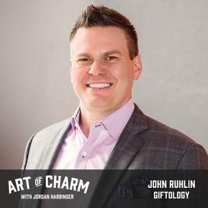 567: John Ruhlin | Giftology