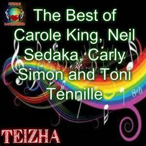 The Best of Carole King, Neil Sedaka,  Carly  Simon and . Toni Tennille