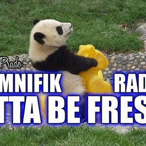 Omnifik Radio Presents Gotta Be Fresh 2 with Pete Prado