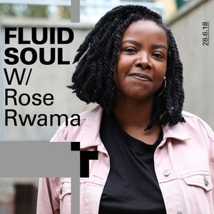 Fluid Soul with Rose - 28 June 2018