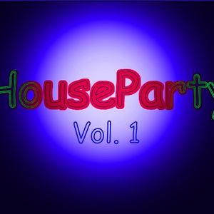 HouseParty Vol. 1