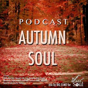 """Podcast """"Autumn Soul 2012"""" (mix by BIG ELMO for JazzSoul.pl)"""