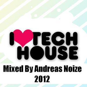 Andreas Noize - We Love Techouse (2012)