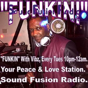 """Funkin With Vibz"" 13/07/16 on Sound Fusion Radio"