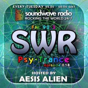 SWR Psy-Trance FM - hosted by Aesis Alien - Episode 018