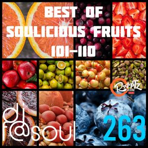 BEST OF SOULICIOUS FRUITS 101-110