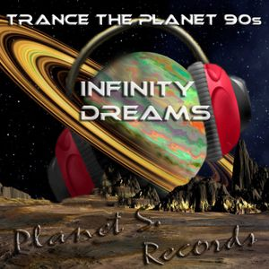 Trance The Planet 90s - Infinity Dreams