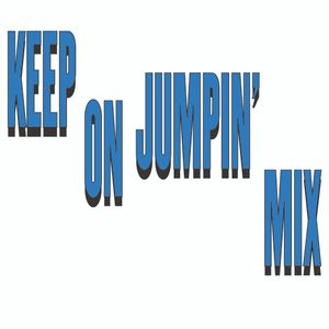 Keep On Jumpin' Mix