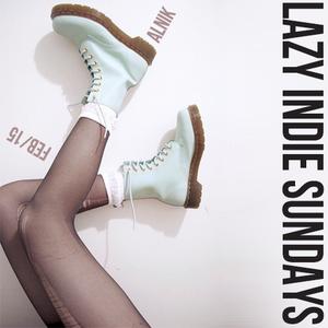 LAZY INDIE SUNDAYS - FEB 15
