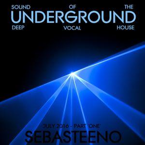 Sound Of The Underground - July 2016 'Part ONE'