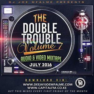 The Double Trouble Mixxtape 2016 Volume 7
