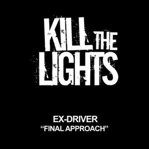 Ex-Driver - Final Approach (Original Mix)