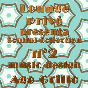 """Soulful Collection for """"loungeprivè"""" n°2"""""""