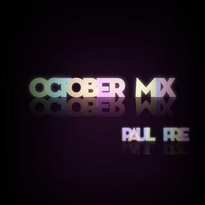 Paul Pre - October Mix