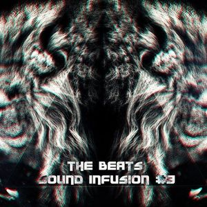 The Beats - Sound Infusion #3