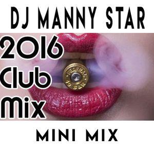 Dj Manny Star Mini Club Mix