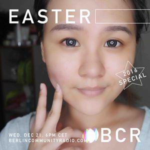 EASTER - Berlin Community Radio 029 - 2016 Special