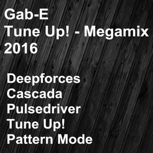 Gab-E - Tune Up! Megamix 2016 (2016)