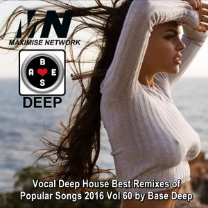 Maximise deep vocal deep house best remixes of popular for Vocal house music charts