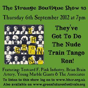 The Strange Boutique Show 93