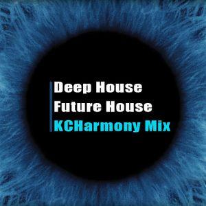KCHarmony Deep House & Future House Mix