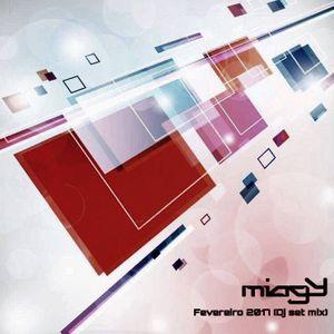 Miagy - Fevereiro 2017 [DJ Set]